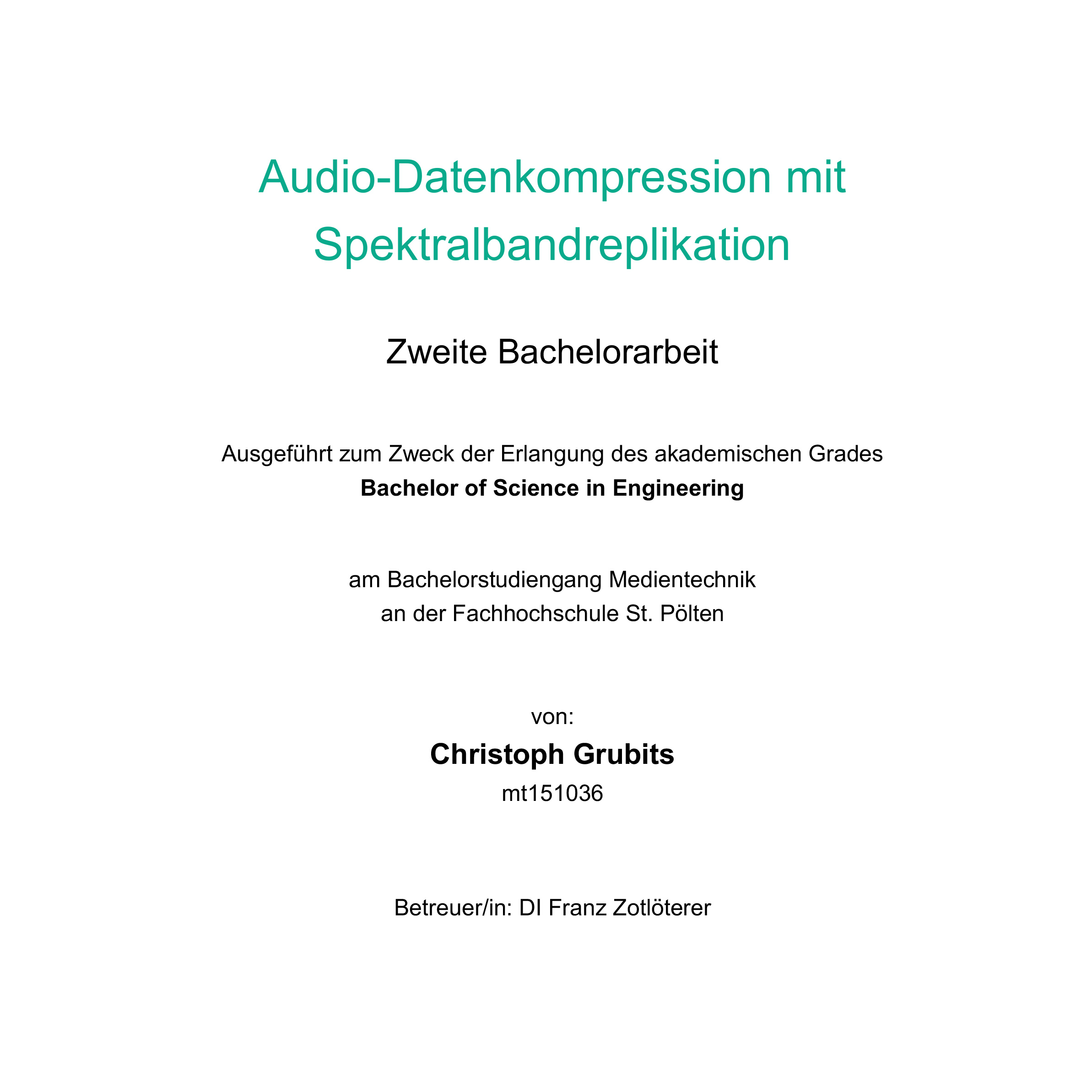 Bachelorarbeit 2: Audio-Datenkompression mit Spektralbandreplikation