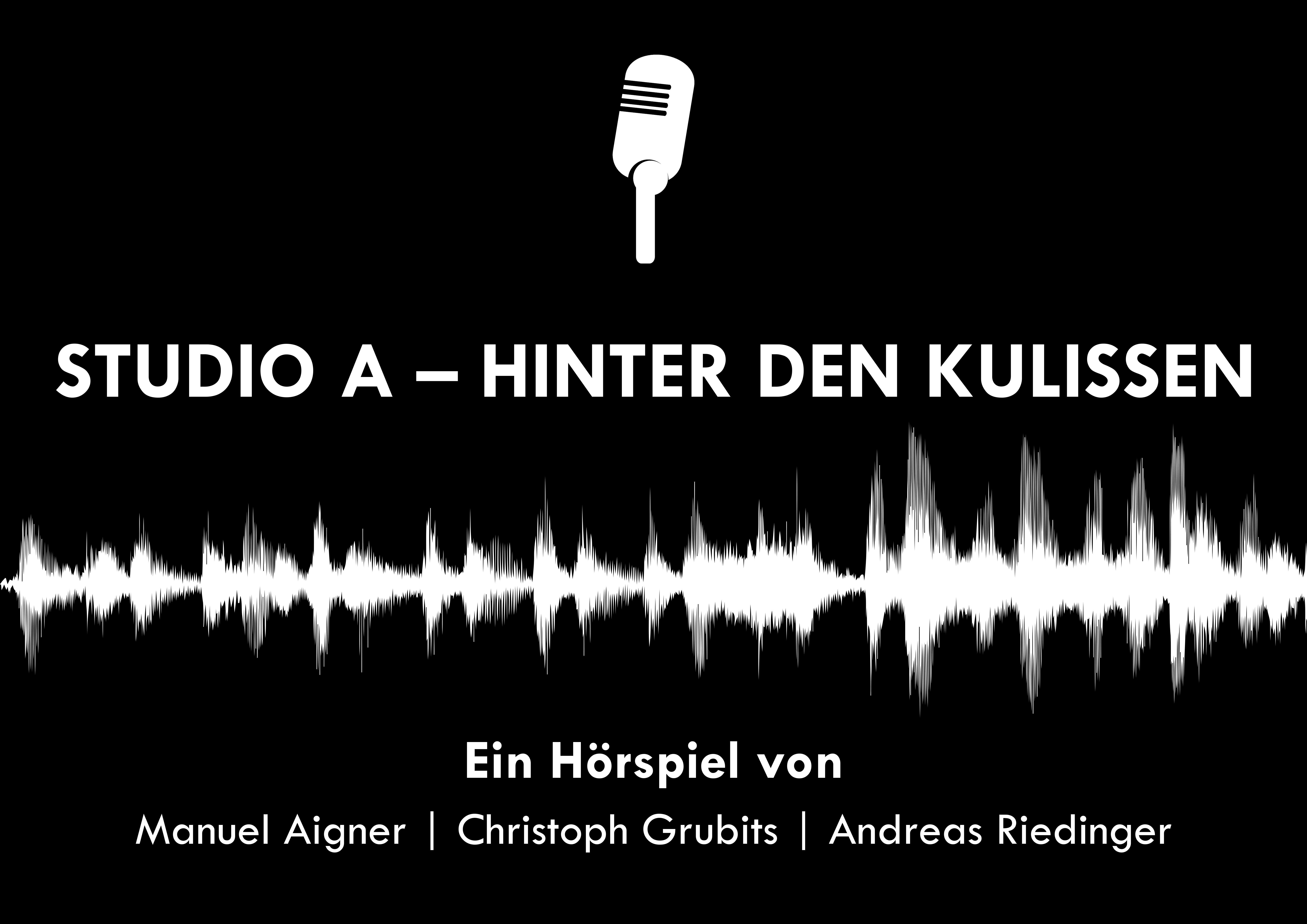 Hörspiel: Studio A – Hinter den Kulissen
