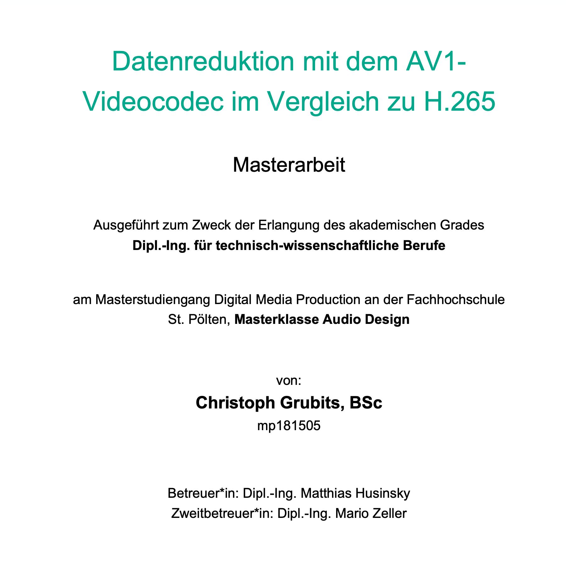 Masterarbeit: Datenreduktion mit dem AV1-Videocodec im Vergleich zu H.265